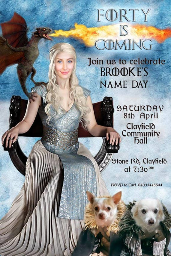 Game Of Thrones Female Birthday Invitation Daenerys Targaryen Funny 40th 50th 60th
