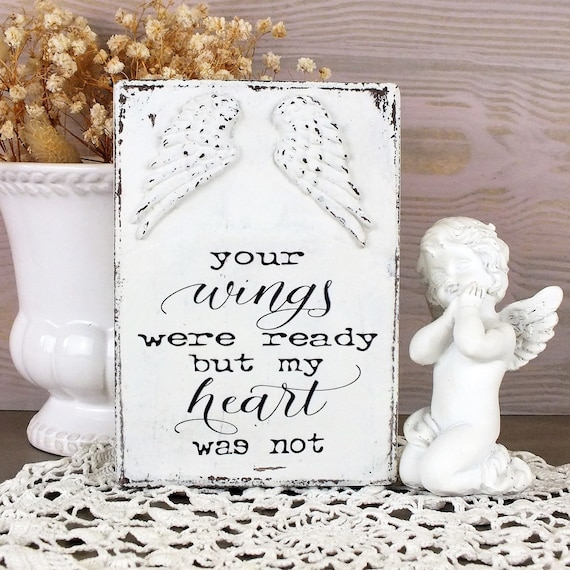 Your Wings Were Ready Quote Remembrance Gift Loss Of Loved Etsy