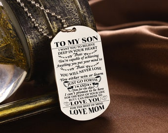 FAST FREE SHIPPING To My Son I Want You For Believe Mom Mother And Best Proud Dog Tag Necklace Birthday Graduation Military Gift