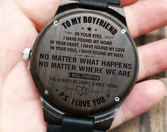 To My Boyfriend I Have Found Home Engraved Wooden Watch For Anniversary Birthday Gift