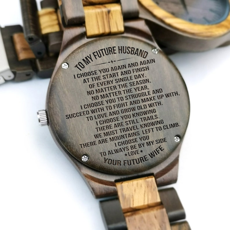 To My Future Husband I Choose You To Always Be My Side Muzuo Link Belt  Engraved Wooden Wrist Watch Anniversary Birthday Customized Gift