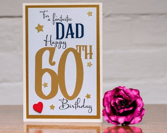 60th Birthday card to a fantastic dad card heartfelt sentiment luxury 60 dad birthday card luxury A5 card - can be signed and sent direct