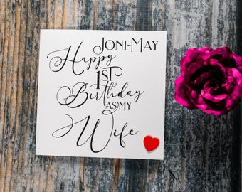 Romantic elegant personalised Happy 1st first birthday as my Wife card - Wife Birthday card (can put any number in 2nd 5th 10th 20th etc)