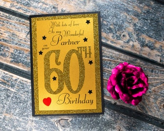 60th Birthday Card to my wonderful Partner heartfelt sentiment 60 Partner birthday card luxury A5 card - Boyfriend birthday card Girlfriend
