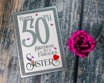 50th Birthday card to a fabulous sister card heartfelt sentiment luxury 50 sister birthday card - can be signed and sent direct