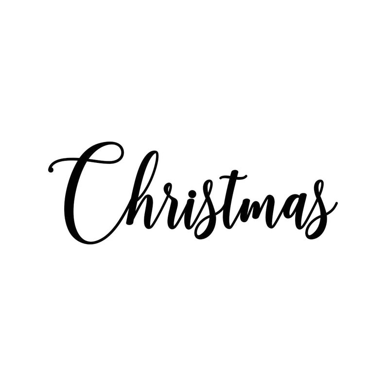 Christmas Phrase Sign Word Graphics SVG Dxf EPS Png Cdr Ai Pdf Vector Art  Clipart instant download Digital Cut Print File Cricut Decal