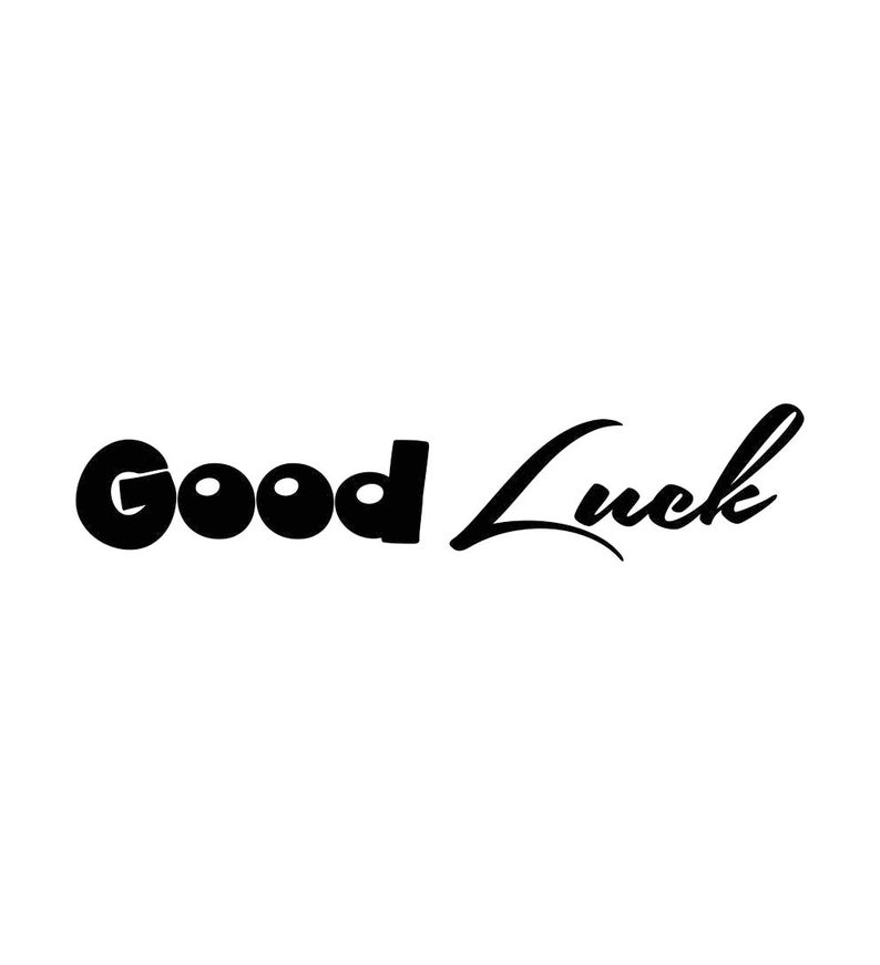 Good Luck Letter Phrase Sign Word Graphics SVG Dxf EPS Png Cdr Ai Pdf  Vector Art Clipart instant download Digital Cut Print File Cricut