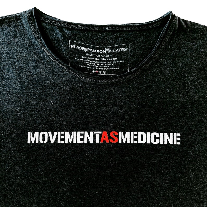 Movement As Medicine Pilates Therapy T-Shirt Fitness Tee image 0