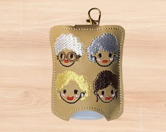Golden Girls Sanitizer Holder, Golden Gals Hand Sanitizer Keeper, Hand Sanitizer Clip, Hand Sanitizer Keychain, Hand Sanitizer Holder