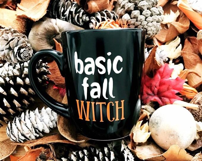 Basic Fall Witch, basic fall witch coffee mug, halloween mug, basic mug, ceramic cup, gift for friend, gift for sister, unique coffee mug