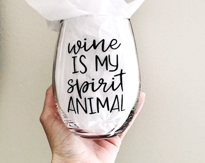 mothers day gift ideas, wine is my spirit animal funny wine glasses for women, sister birthday gifts, wine gifts for her, unique wine glass