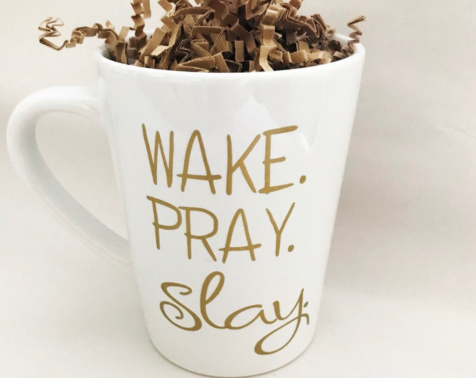 wake pray slay, wake pray slay mug, christian gift, gift for student, motivational coffee mug, inspirational mug, gift for best friend
