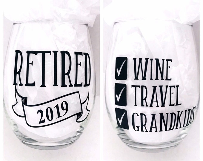Retirement wine glass, retired to do list, retirement gifts for women, retirement gifts for men, unique wine glass, retirement party gift