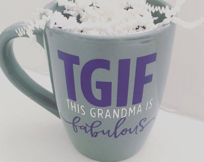 Grandma coffee mug, This grandma is fabulous, sweet coffee mug, gift for grandma