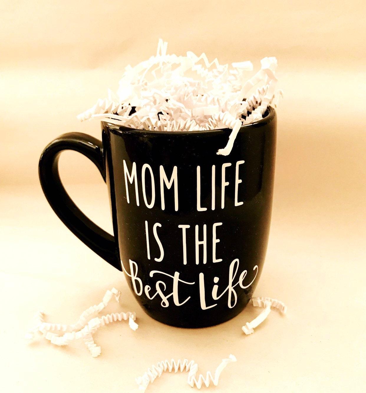 mom life is the best life cup, mom life coffee mug, Christmas gifts ...