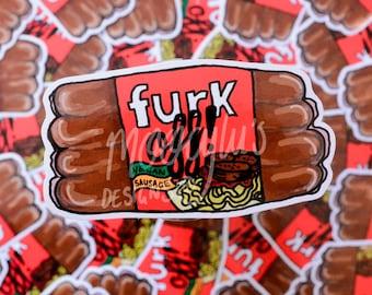 Furk off! Sticker