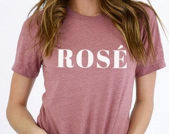 Rose Wine Shirt - Wine Shirt for Women - Girl's Wine Trip - Girls Trip Shirts - Wine Tasting Shirt - Wine Lover - Rose Shirt - Rose Wine Tee