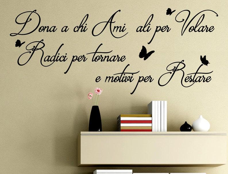 Stickers Murali Frasi.Frasi In Italiano Stickerdesign Adesivi Murali Frasi Dona A Chi Ami Ali Per Volare