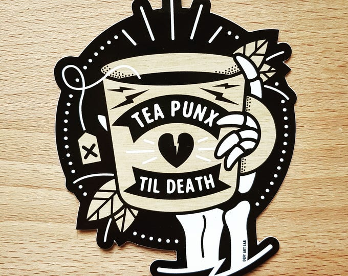 Custom Shape Vinyl Sticker: 'Tea Punx Til Death'