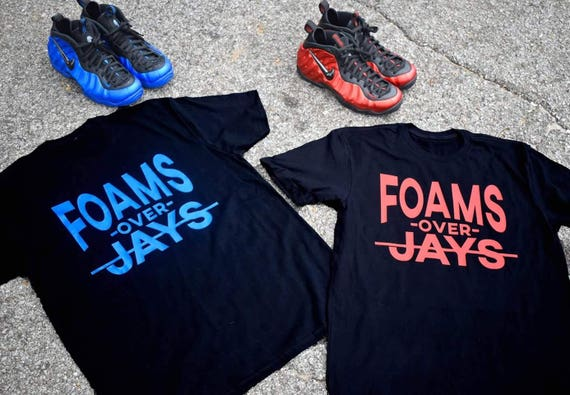 competitive price fe2aa 7b612 ... Foams Over Jays Nike Foamposite Shirt Sneakerhead Shirts Etsy . ...
