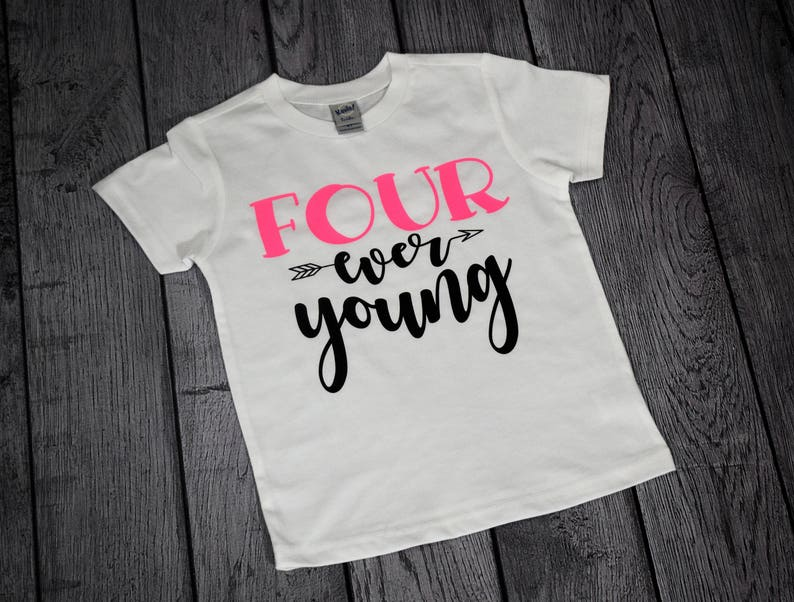 4 Year Old Birthday Girl 4th Ever Young Shirt Girls