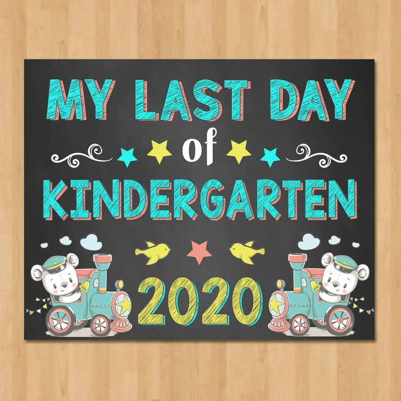 Train Last Day of Kindergarten Sign Chalkboard - Printable Back to School Sign - Class of 2020 Graduation - Train Bear School Sign - 101063