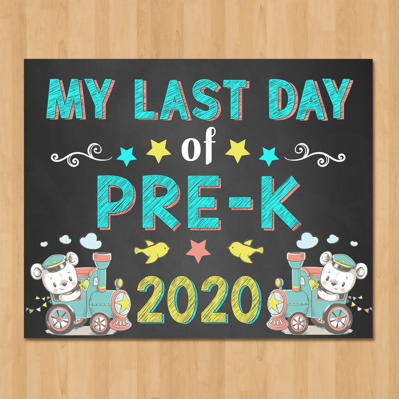 Train Last Day of Pre-K Sign Chalkboard - Printable Back to School Sign - Class of 2020 Graduation - Train Bear School Sign - 101063