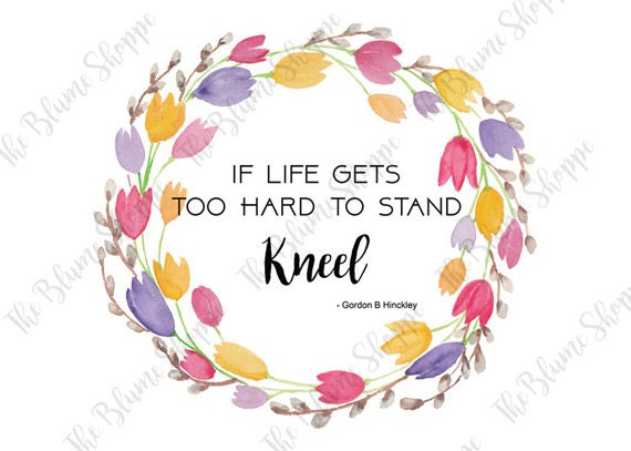 If Life Gets Too Hard To Stand, Kneel