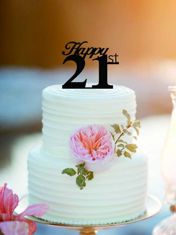 21 Years Birthday Cake Topper Birthday Cake Topper Etsy