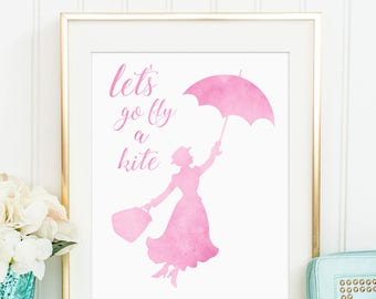 e842f6427feb8 Sale 50% Off - Mary Poppins Watercolor Printable ( Let's go fly a kite  Disney Quote printable watercolor nursery decor girls nursery art