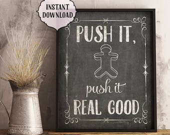 Push it real good, 8x10, 11x14, INSTANT download, Kitchen Printable Art, funny, push it, kitchen wall art, funny, chalkboard, push it print