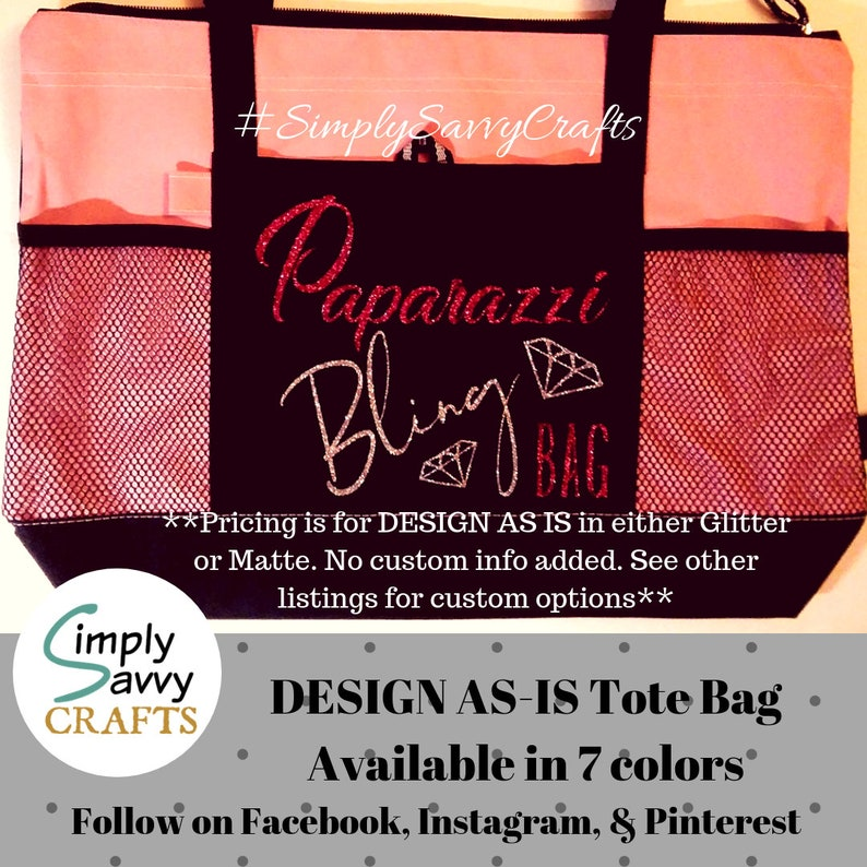 Design Only No Custom Info Added Accessories Bling Bag Jewelry Paparazzi Bling Glitter or Matte Paparazzi Tote Bag
