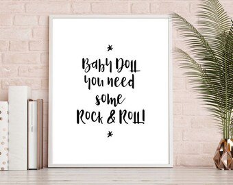 Baby Doll you need some Rock & Roll, Music Poster