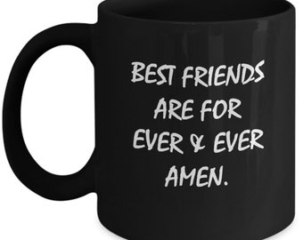 Best Friends Friend Birthday Gift Mugs With Sayings Christmas Inspirational Womens Gifts Guy Female