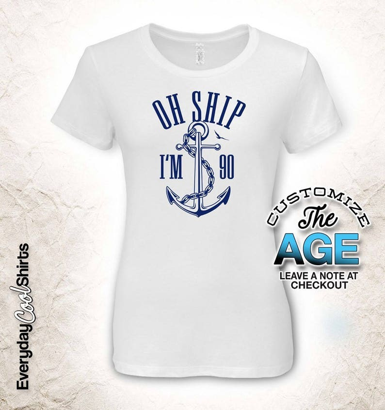 Oh Ship Im 90 90th Birthday Gifts For Men