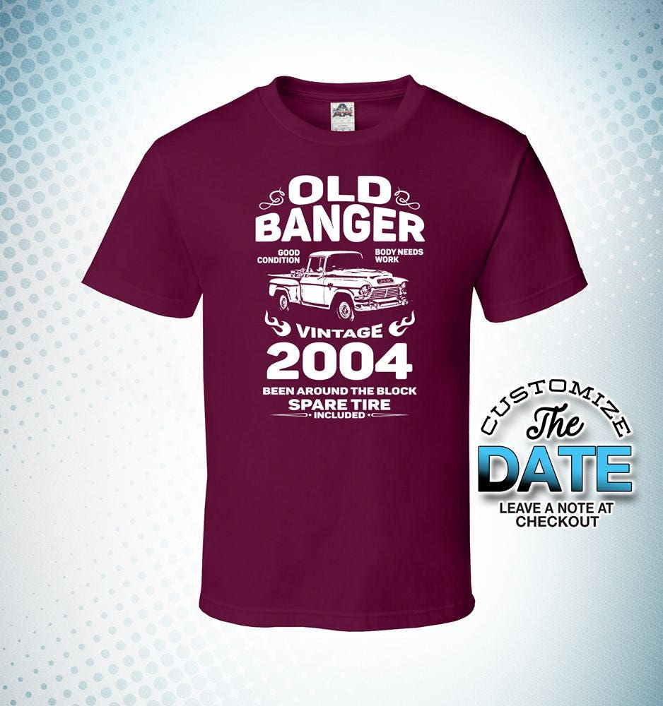 Old Banger since 2004, 15th 15th birthday gifts for men, 15th 15th birthday gift, 15th birthday tshirt, gift for 15th Birthday for Men f39915