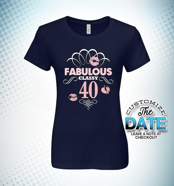 Fabulous Classy At 40 40th Birthday Gifts For Women