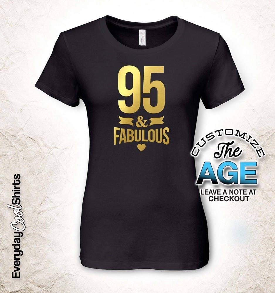 95 & Fabulous birthday 95th , 95th birthday Fabulous gifts for Men, 95th birthday gift, 95th birthday tshirt, gift for 95th Birthday Party 94b769