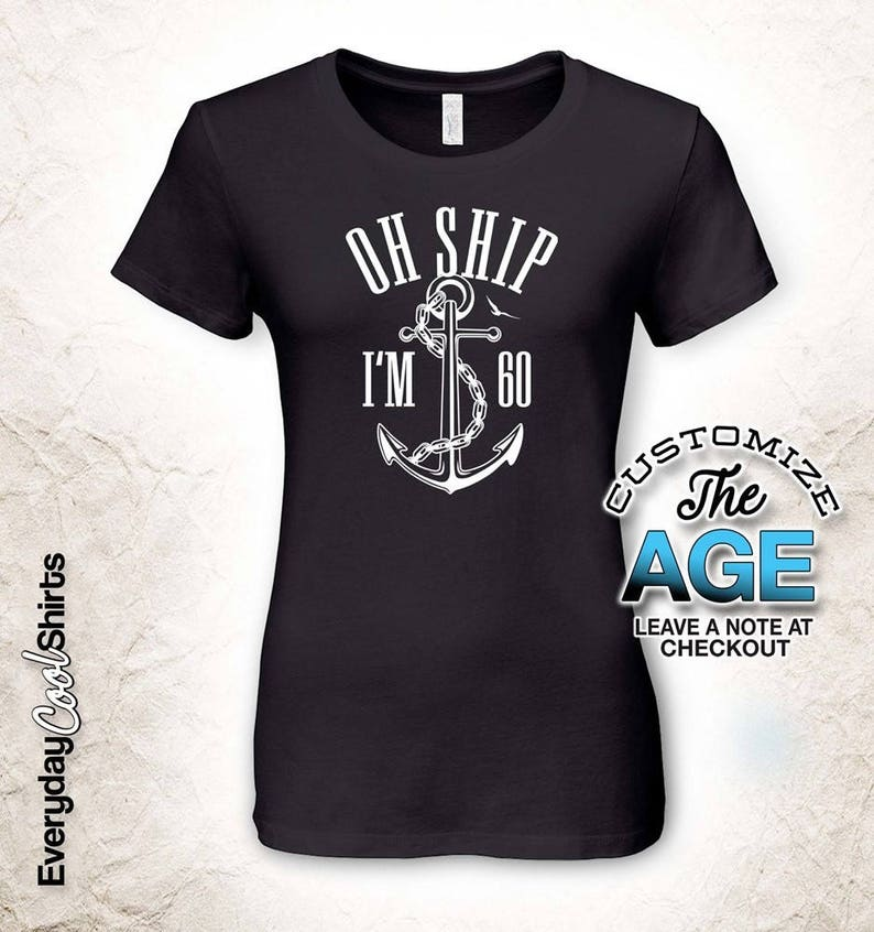 Oh Ship Im 60 60th Birthday Gifts For Men