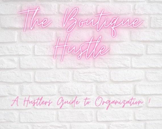 The Boutique Hustle