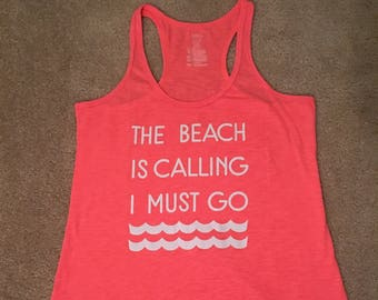 SUMMER SALE**FREE ring with purchase** The Beach is Calling I Must Go Summer Pink Tank Top