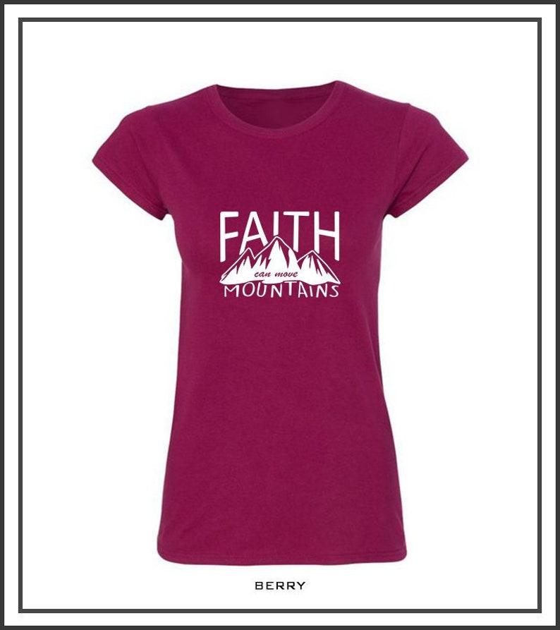 8ed20fb11 Faith Can Move Mountains Women/ Men T-SHIRT custom made crew | Etsy