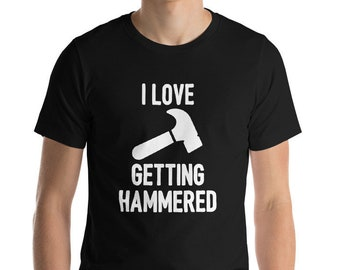 Woodworking Gift, Carpenter Shirt, Funny Gift for Carpenter, Dad Birthday Gift, Carpenter Gifts, Getting Hammered
