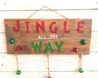 Christmas Door Hanger, Christmas Door Sign. Jingle All The Way Door Sign.
