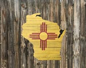 Wisconsin-New Mexico Cedar Flag Sign - Any Flag On Any State Or Country Outline
