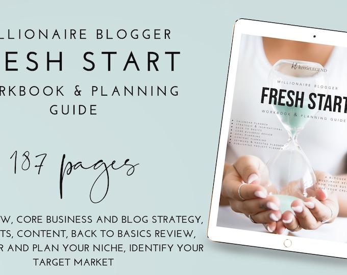 Millionaire Blogger Fresh Start Workbook & Planner Guide - 180+ pages - PDF - EBOOK - Blog Planner