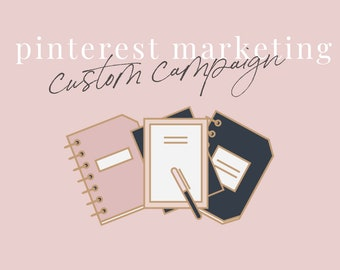 Pinterest Marketing Custom Campaign