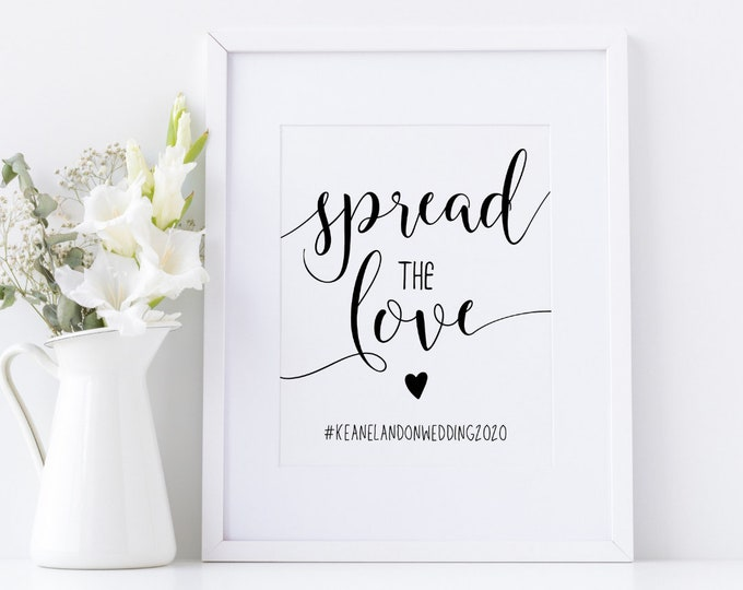 Spread the Love Sign Template, Wedding Hashtag Sign, Wedding Printable, Spread the Love Sign, Wedding Hashtag, Instant Download KLDMTY