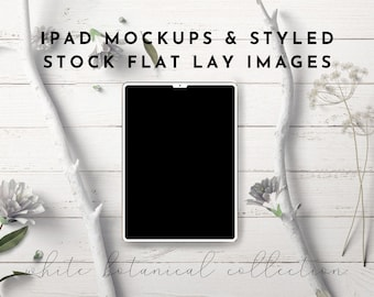 iPad Mockups & Styled Stock Photography - White Botanical Natural Styled Photography Images and Mockups, PSD iPad Template, Smart Objects