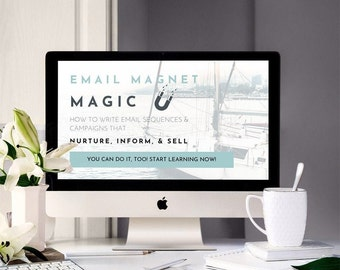 Email Magnet Magic | Online Course to Learn How to Write Engaging Emails, Create Lead Magnets / Opt-in Freebies and Automate